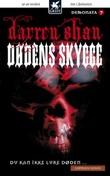 """""""Dødens skygge - du kan ikke lure døden-"""" av Darren Shan"""