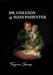 """""""Dr. Gisleson og hans pasienter"""" av Torgrim Sørnes"""