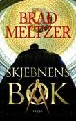 """""""Skjebnens bok"""" av Brad Meltzer"""