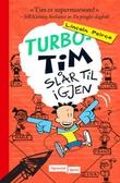 """""""Turbo-Tim slår til igjen"""" av Lincoln Peirce"""