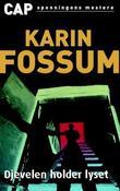 """""""Djevelen holder lyset - kriminalroman"""" av Karin Fossum"""