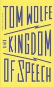 """""""Kingdom of speech"""" av Tom Wolfe"""