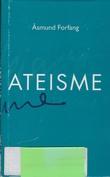 """Ateisme ein dialog"" av Åsmund Forfang"