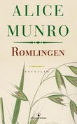 """""""Rømlingen - noveller"""" av Alice Munro"""