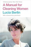 """""""A manual for cleaning women - selected stories"""" av Lucia Berlin"""