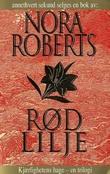 """""""Rød lilje"""" av Nora Roberts"""