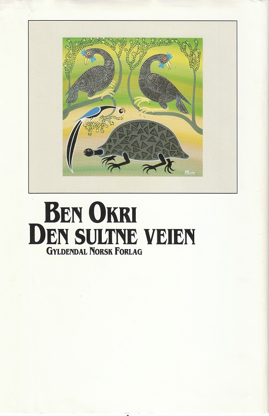"""""""Den sultne veien"""" av Ben Okri"""