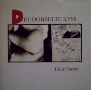 """""""Det dobbelte kyss"""" av Ellen Francke"""