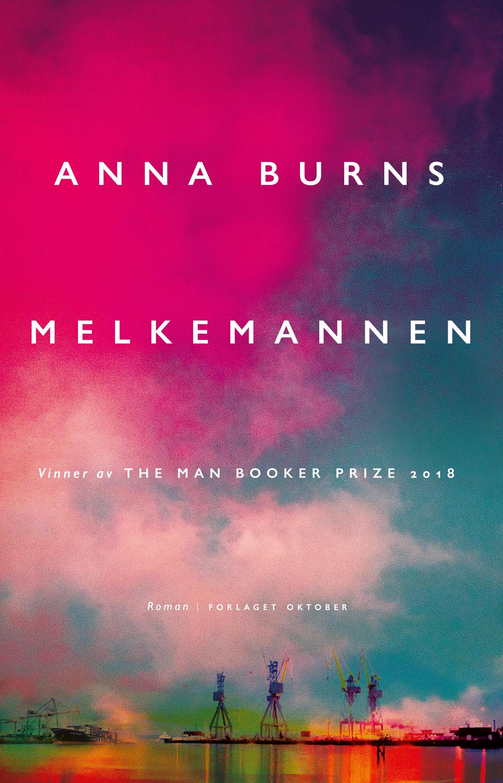 """""""Melkemannen - roman"""" av Anna Burns"""