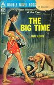 """The Big Time"" av Fritz Leiber"