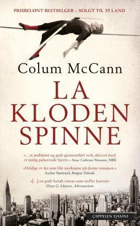 """""""La kloden spinne"""" av Colum McCann"""