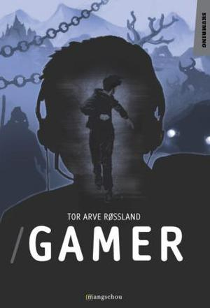 """""""Gamer"""" av Tor Arve Røssland"""