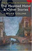 """The Haunted Hotel and Other Stories (Wordsworth Mystery & Supernatural)"" av Wilkie Collins"