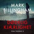 """""""Dødelig kjærlighet"""" av Mark Billingham"""