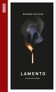 """""""Lamento - en kjærlighetsroman"""" av Madame Nielsen"""