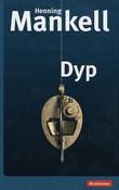 """""""Dyp - roman"""" av Henning Mankell"""