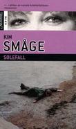 """""""Solefall"""" av Kim Småge"""