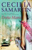 """""""Doña Maria"""" av Cecilia Samartin"""