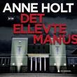"""""""Det ellevte manus"""" av Anne Holt"""