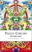 """""""Øyeblikk. Årsplanlegger 2012"""" av Paulo Coelho"""