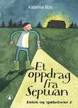 """""""Et oppdrag fra Septuan - Anton og spøkelsene 2"""" av Katarina Ros"""
