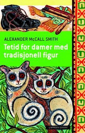 """""""Tetid for damer med tradisjonell figur"""" av Alexander McCall Smith"""