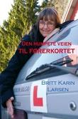 """""""Den humpete veien til førerkortet"""" av Britt Karin Larsen"""