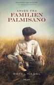"""""""Arven fra familien Palmisano"""" av Rafel Nadal"""