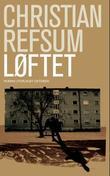 """""""Løftet - roman"""" av Christian Refsum"""