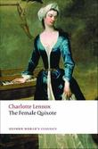 """The Female Quixote or The Adventures of Arabella (Oxford World's Classics)"" av Charlotte Lennox"