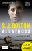 """""""Albatross"""" av S.J. Bolton"""