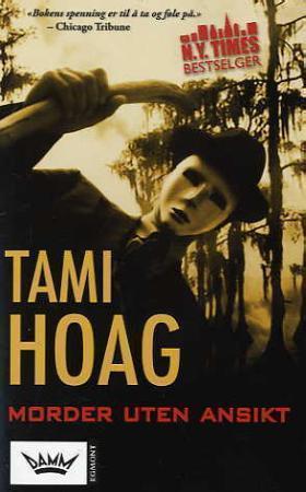 """Morder uten ansikt"" av Tami Hoag"