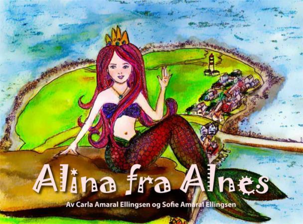 """""""Alina fra Alnes"""" av Carla Amaral Ellingsen"""