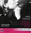 """""""Saman er ein mindre aleine"""" av Anna Gavalda"""