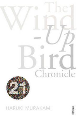 """""""The wind-up bird chronicle"""" av Haruki Murakami"""