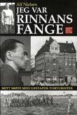 """""""Jeg var Rinnans fange - mitt møte med Gestapos torturister"""" av Alf Nielsen"""