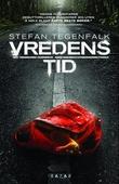 """""""Vredens tid"""" av Stefan Tegenfalk"""