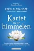 """""""Kartet over himmelen - fortidens visdom, nåtidens kunnskap og vanlige menneskers opplevelser viser at himmelen er en realitet"""" av Eben Alexander"""