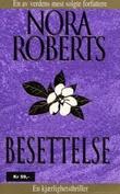 """""""Besettelse"""" av Nora Roberts"""