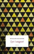 """""""Lys i august - roman"""" av William Faulkner"""