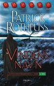 """Vindens navn kongedreperkrøniken: dag én"" av Patrick Rothfuss"