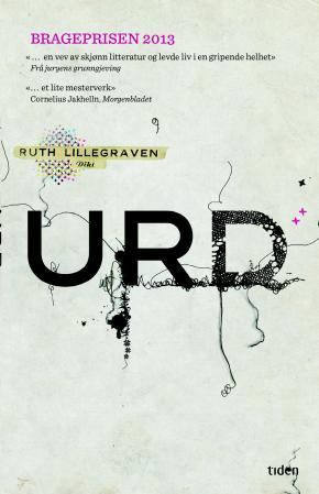 """""""Urd - dikt"""" av Ruth Lillegraven"""