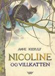 """""""Nicoline og villkatten"""" av Anne Kierulf"""