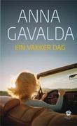 """Ein vakker dag roman"" av Anna Gavalda"