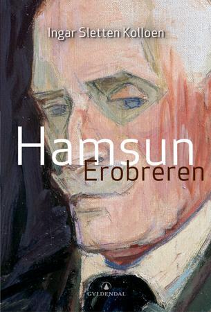 """Hamsun - erobreren"" av Ingar Sletten Kolloen"