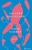 """""""Faste rammer - roman"""" av Halvard Hølleland"""