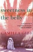 """Sweetness in the belly"" av Camilla Gibb"