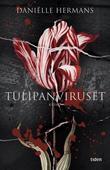 """""""Tulipanviruset"""" av Daniëlle Hermans"""