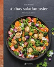 """""""Aichas salatfantasier mer salat på alle fat"""" av Aicha Bouhlou"""