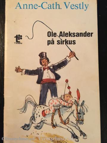 """""""Ole Aleksander på sirkus"""" av Anne-Cath. Vestly"""